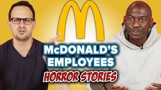 McDonald's Employee Horror Stories