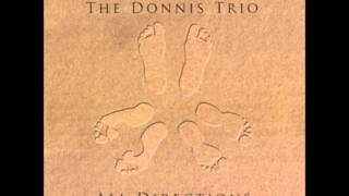 The Donnis Trio - Nothing Better Than Your Love