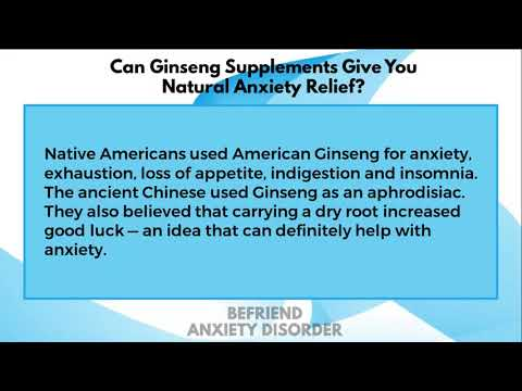 Can Ginseng Supplements Give You Natural Anxiety Relief?