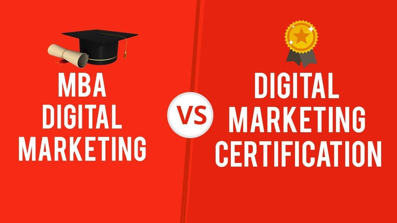 Mba Vs Certification In Digital Marketing Youtube