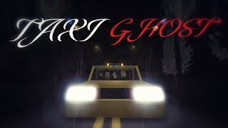 Taxi Ghost ( A Roblox Horror Story)