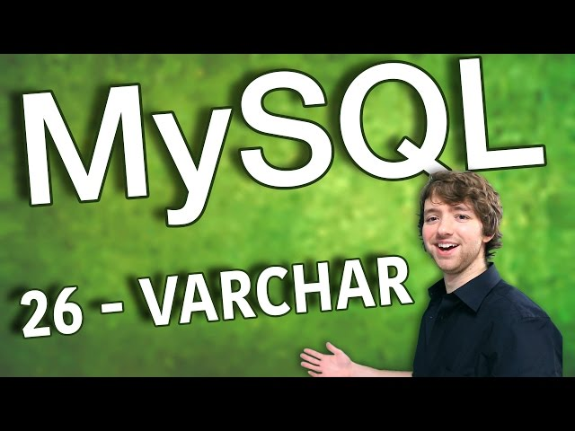 MySQL 26 - VARCHAR Data Type