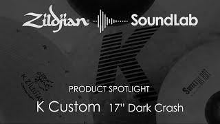 """17"""" K Custom Dark Crash - K0952"""