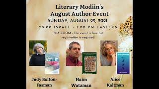 Literary Modiin August 2021 with Alice Kaltman, Haim Watzman, and Judy Bolton-Fasman