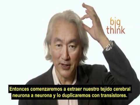 Michio Kaku   la conciencia puede ser trasladada (subtitulado)