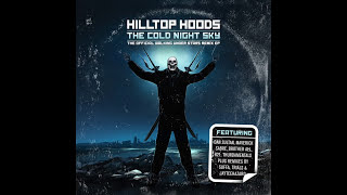 Hilltop Hoods - The Cold Night Sky (Remix EP) Stream & Download