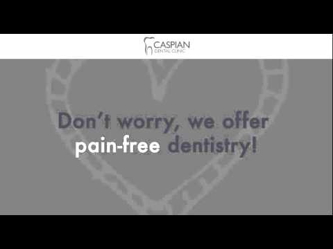 Caspian Dental Clinic Pain Free Dentistry