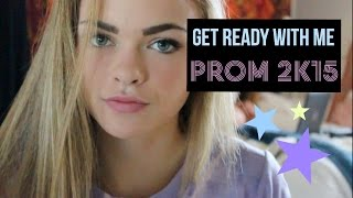 GET READY WITH ME:PROM 2015
