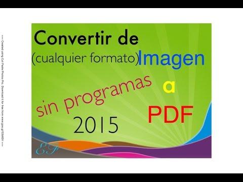 convertir-una-imagen-(jpg,png,gif,-etc)-a-pdf----|sin-programas|----gratis----actualizado-2016.