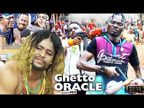 Download THE GHETTO ORACLE SEASON 7 (new movie) 2020 latest Nollywood full movie