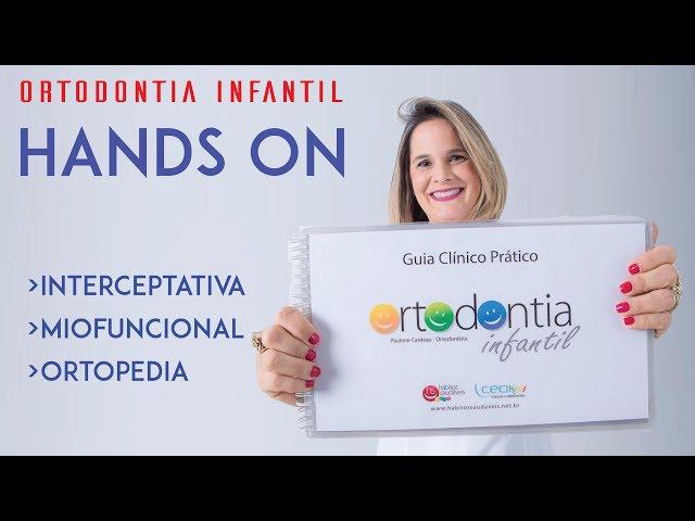 Dra Paulene Cardoso - Hands On Ortodontia Infantil Parte 2: Agradecimentos