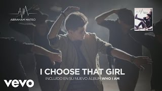 Abraham Mateo - I Choose That Girl (Audio)
