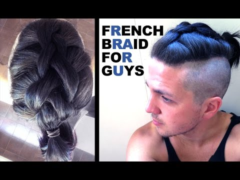 french braid for guys men s hair styles youtube