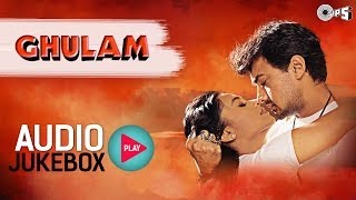Ghulam Audio Jukebox - Full Album Songs | Aamir Khan, Rani Mukherjee, Jatin Lalit