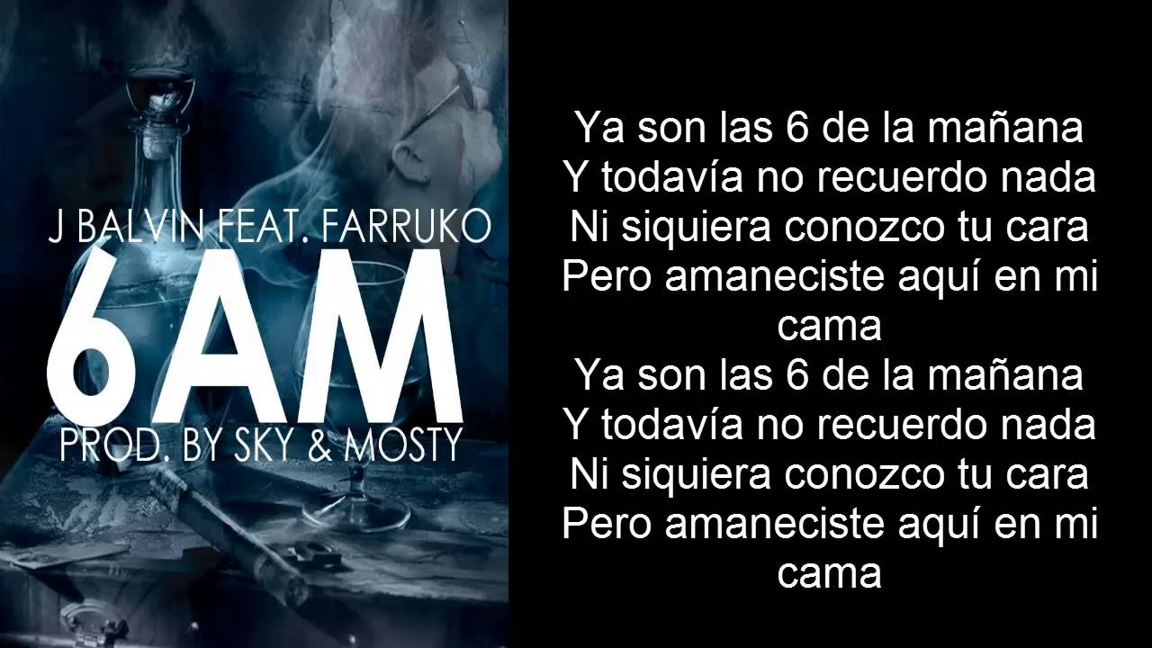 6 Am Farruko Ft J Balvin Oficial Hd