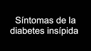 Síntomas clinica mayo insípida diabetes