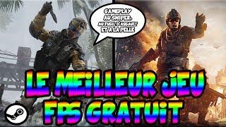LE MEILLEUR JEU FPS GRATUIT SUR PC !