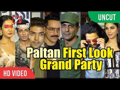 UNCUT - Paltan First Look Grand Party | Arjun Rampal, Sonu Sood, Harshvardhan, Gurmeet And Many