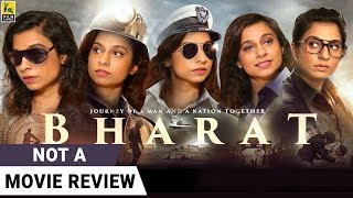 Bharat | Not A Movie Review | Sucharita Tyagi