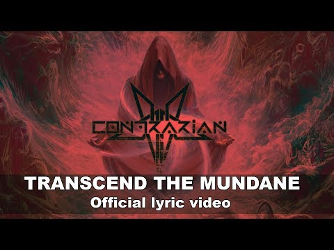 Contrarian - Transcend The Mundane - Official Lyric Video