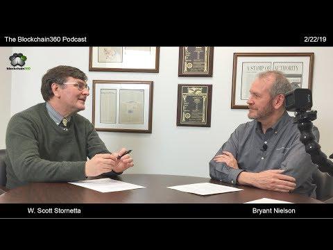 Blockchain360 Podcast - W. Scott Stornetta (Pt. 2/6) The Father Of Blockchain