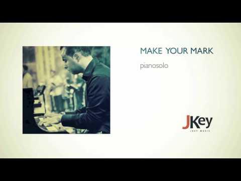 MAKE YOUR MARK | piano solo