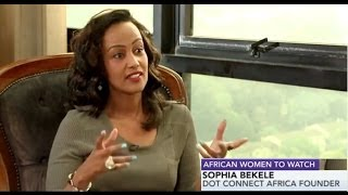 Bloomberg TV Features Sophia Bekele Founder of DotConnectAfrica as African Women to Watch