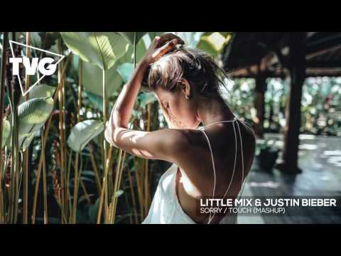 Little Mix & Justin Bieber - Sorry / Touch...