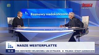 Rozmowy niedokończone: Nasze Westerplatte cz.I