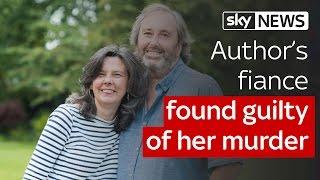 Helen Bailey trial: fiance Ian Stewart found guilty of author's murder