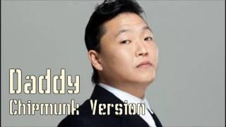 PSY - DADDY feat. CL (2NE1) [Chipmunk Version]