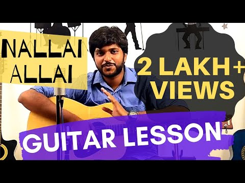 How To Play Nallai Allai | Easy Guitar Chords And Tabs Tutorial | Interlude Tabs | Kaatru Veliyidai