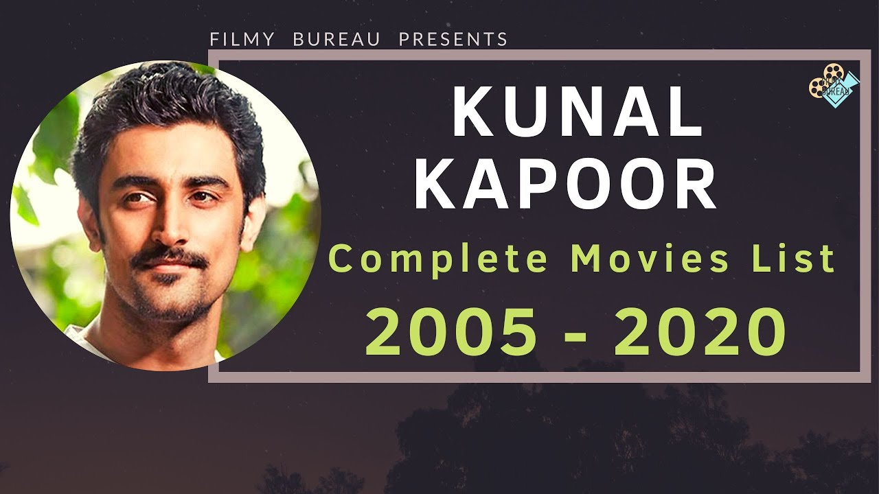 Kunal Kapoor | Complete Movies List | 2005-2020 - YouTube