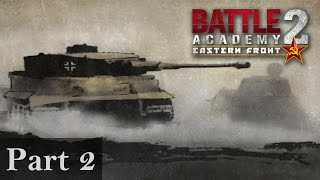 Let's Play Battle Academy 2: Eastern Front - Part 2