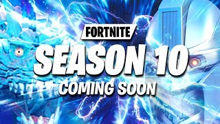 10 THINGS COMING TO FORTNITE SEASON 10 - (FREE SEASON 10 BATTLE PASS, NEW SEASON 10 TRAILER EVENT)