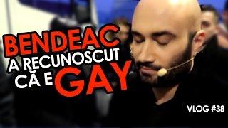 BENDEAC A RECUNOSCUT CĂ E GAY (Vlog #38)