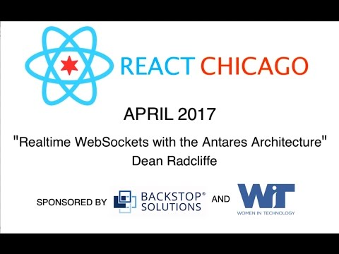React Chicago April 2017 - Realtime WebSockets with the Antares