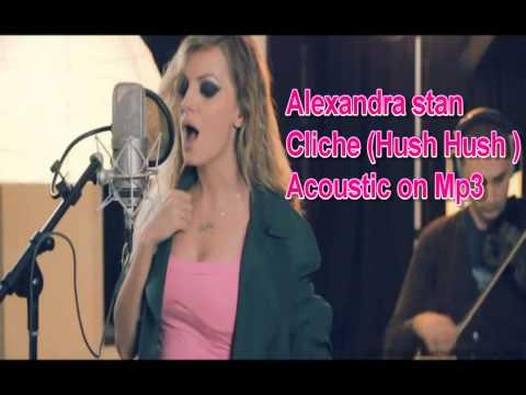 Alexandra Stan   Cliche (Hush Hush) ACOUSTIC 2012 .wmv