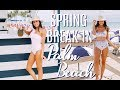 Spring Break in Palm Beach | A few days in my life on vacation!