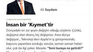 Ali Saydam - İnsan bir 'Kıymet'tir - 17.08.2019