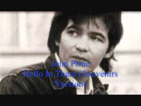 John Prine - Hello In There (Souvenirs Version)