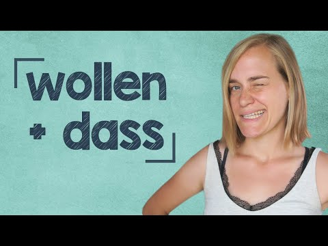 German Lesson (165) - Do you want me to...?! - wollen + dass - A2/B1
