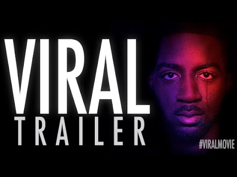 VIRAL | Official Trailer