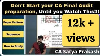 How to Prepare CA Final Audit (New & Old Course) | Exam oriented Strategy By CA Satya Prakash
