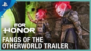 For Honor - Fangs Of The Otherworld Trailer | PS4