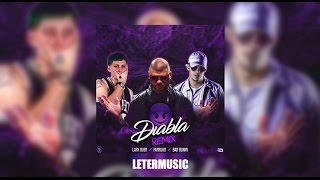 Diabla Remix Letra - Farruko Ft Bad Bunny & Lary Over