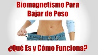 Perder peso con biomagnetismo