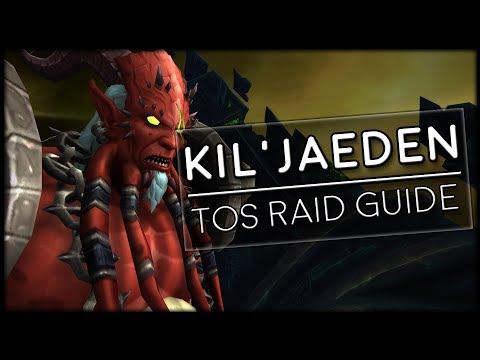 KIL'JAEDEN - Normal/Heroic Tomb of Sargeras Raid Guide | World of Warcraft Legion