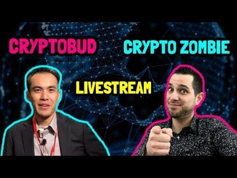 Cryptobud x Crypto Zombie LIVE Stream | Cryptocurrency Chat | $BTC $NEO $ONT $ELA $EOS