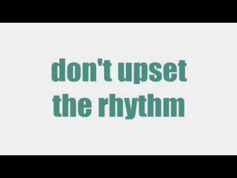 don't upset the rhythm [KARAOKE]